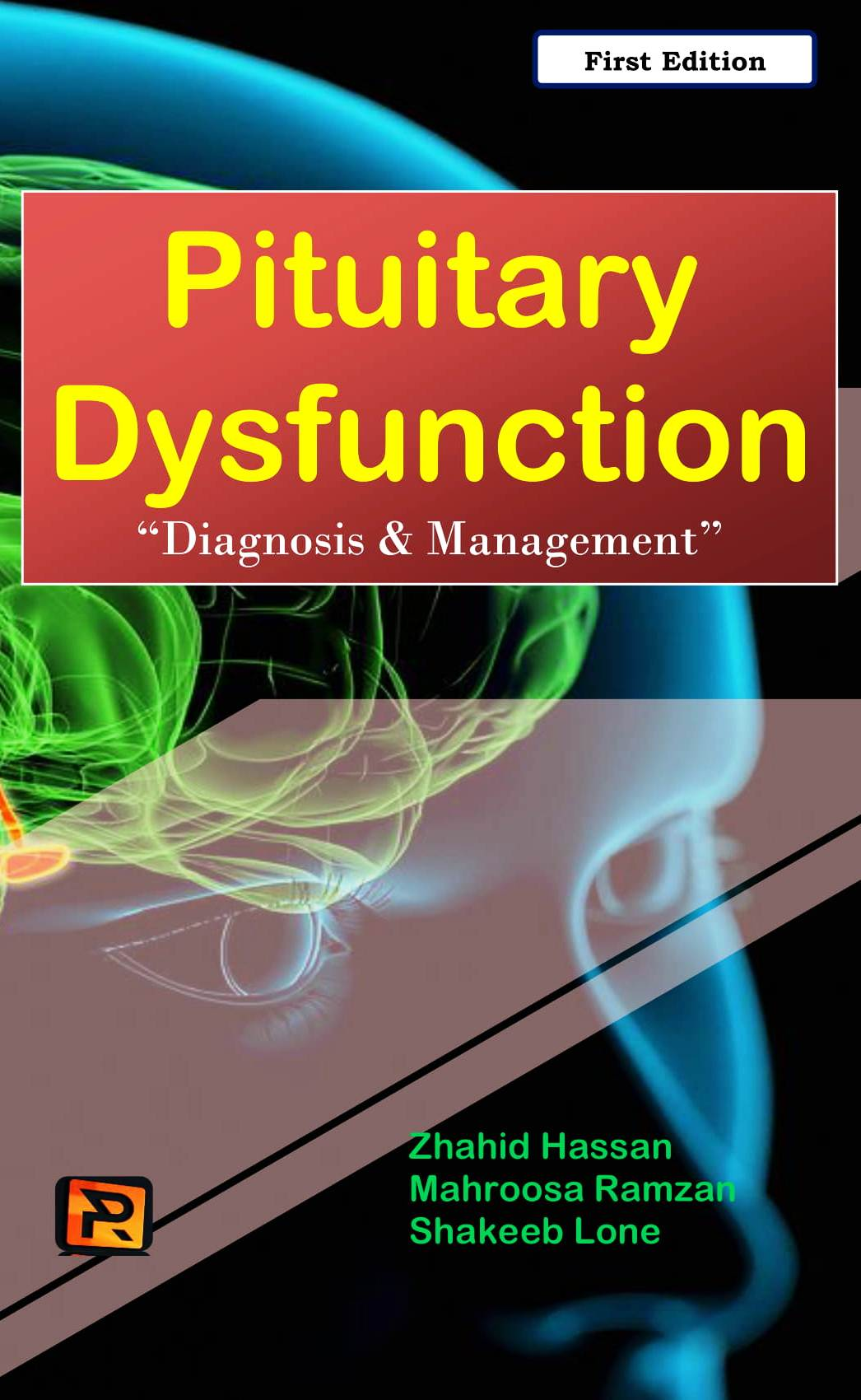 "Pituitary Dysfunction ""Diagnosis & Management"""