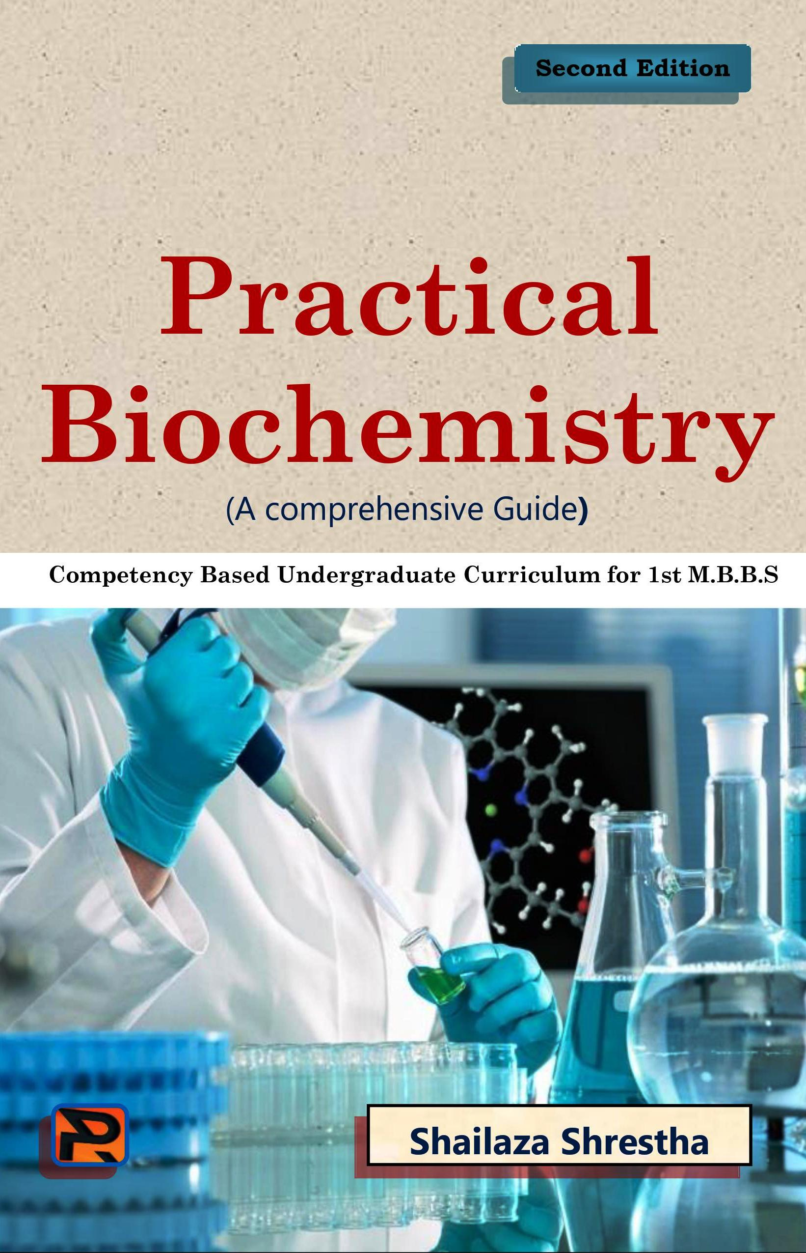 Practical Biochemistry- A Comprehensive Guide