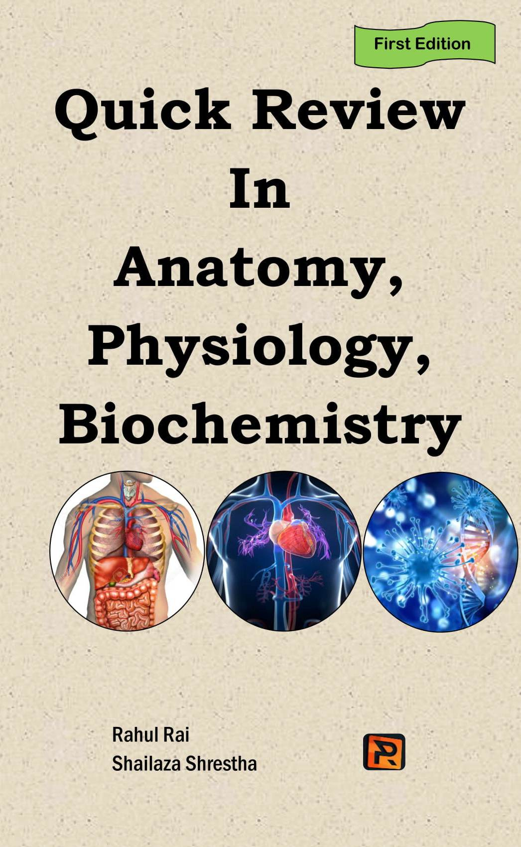 Quick Review in Anatomy, Physiology, Biochemistry