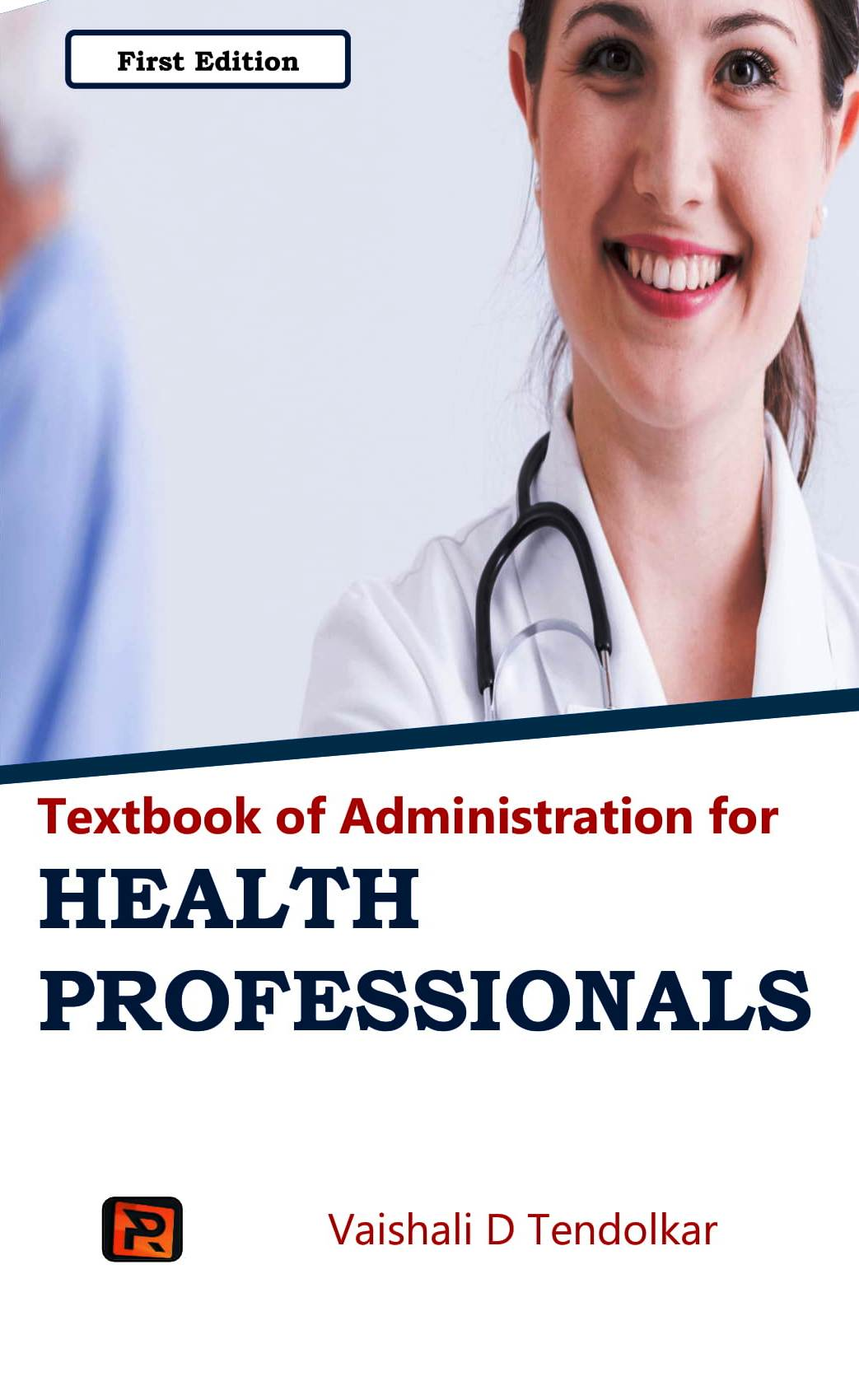 Textbook of Administration for HEALTH PROFESSIONALS