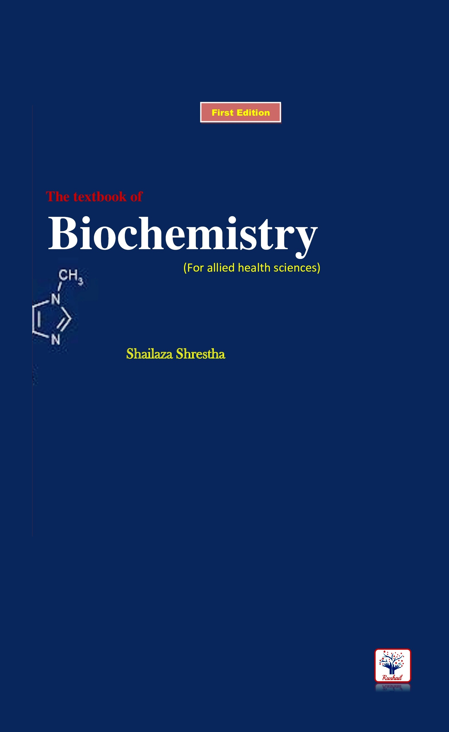 The Textbook of Biochemistry for Allied Health Sciences