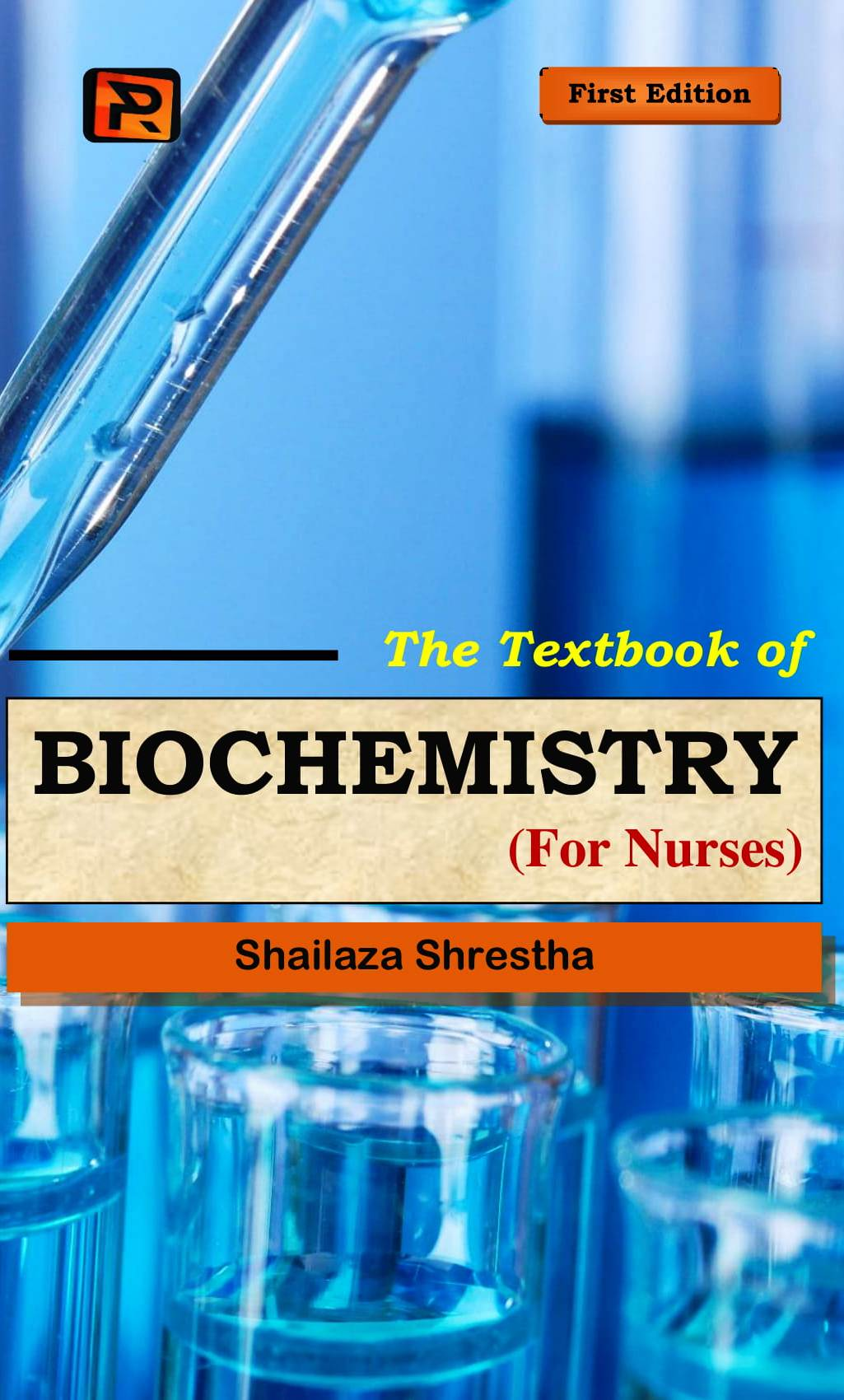The Textbook of Biochemistry for Nurses